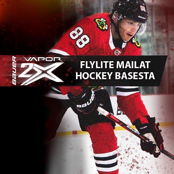 Bauer Vapor Flylite mailat Hockey Basesta!